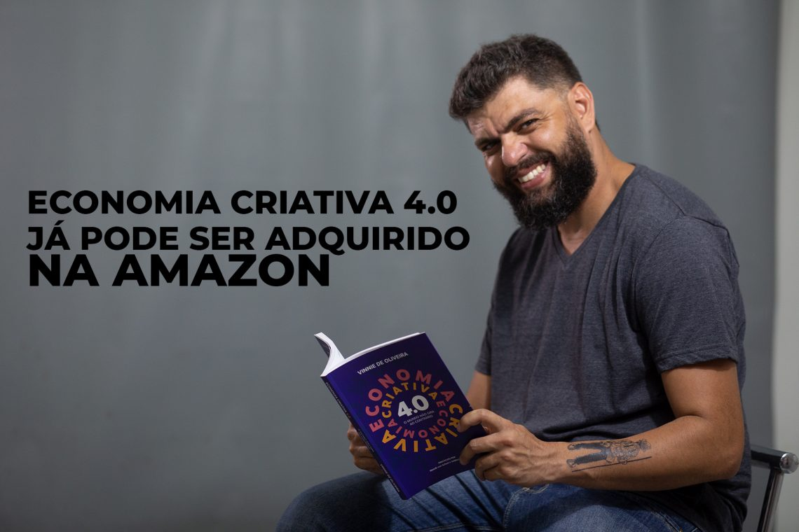Economia Criativa 4.0 já pode ser adquirido na Amazon